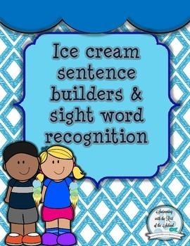 Ice Cream Sentence/Sight Word Builders