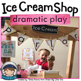 Ice Cream Shop Dramatic Play Center / Parlor Pretend Play Printables