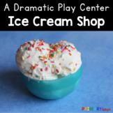 Ice Cream Shop Dramatic Play Center