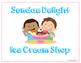 Ice Cream Shop Dramatic Play (Sundae Delight Ice Cream Shop)