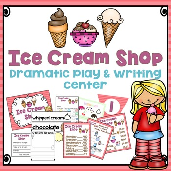 Ice Cream Shop Dramatic Play and Writing Center