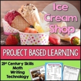 PROJECT BASED LEARNING: ICE CREAM SHOP including Decimals and Research