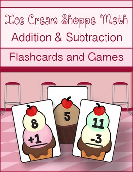 Ice Cream Shoppe Math Addition & Subtraction Flashcards and Games