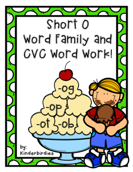 Ice Cream Short O Word Families and CVC Word Work