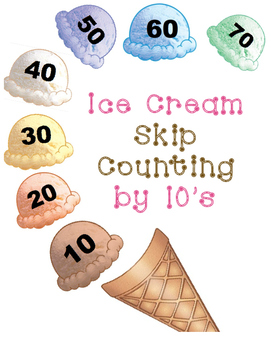 Ice Cream Skip Counting by 10's