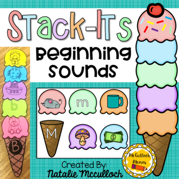 Ice Cream Stack Its- Beginning Sounds
