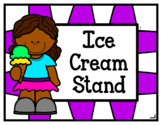Ice Cream Stand (Dramatic Play)