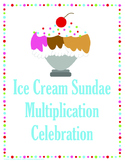 Ice Cream Sundae Multiplication Celebration