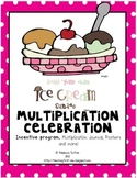 Ice Cream Multiplication Celebration-Songs, Journal and More!