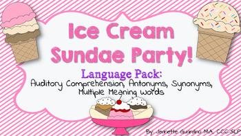 Ice Cream Sundae Party Language Pack: Aud memory,antonyms,