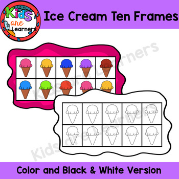 Ice Cream Ten Frames 0-10 {Kids are Learners Clips}