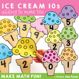Making 10 to Add: Ice Cream Tens - Print and Play Math Game / Center