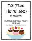 Ice Cream: The Full Scoop, by G. Gibbons, Questions and Project Ideas!