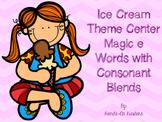 Ice Cream Theme Magic e with Consonant Blends