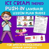 Ice Cream Themed Push-In Language Lesson Plan Guide