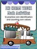 Ice Cream Truck Math Activities (Money)