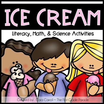 Ice Cream Math, Literacy, & Science