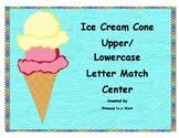 Ice Cream Upper and Lower case Letter Match Center