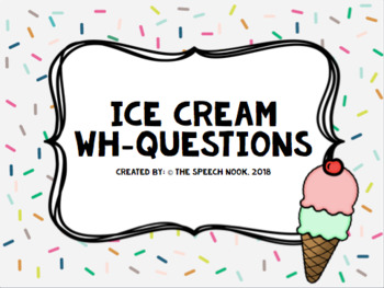 Ice Cream WH-Questions