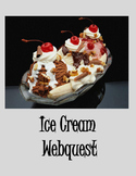 Ice Cream Webquest – Explore the World's Best Dessert
