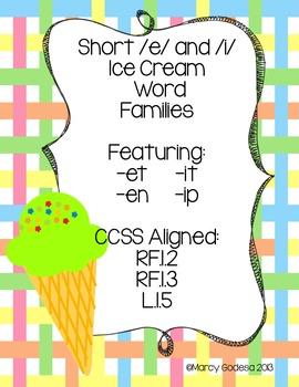 Ice Cream Word Families {short /e/ and /i/}
