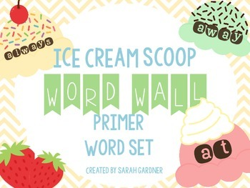 Ice Cream Scoop Word Wall Set {Dolch Primer}