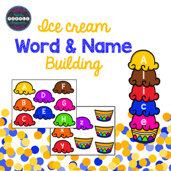 Ice Cream Word and Name Building