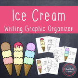 Ice Cream Writing Graphic Organizer