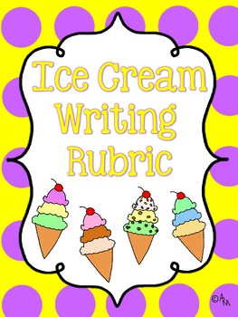 Ice Cream Writing Rubric