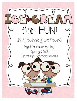 Ice Cream for Fun!!  Common Core Aligned Literacy Centers