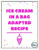 Ice Cream in a Bag Adapted Recipe