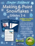 Snow Science - How Snow Crystals Form - Making Realistic 6-Point Snowflakes
