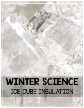 Ice Cube Insulation Investigation