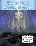 Ice Hotel - Nonfiction Close Reading Passage and Questions