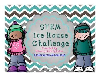 Ice House STEM Challenge