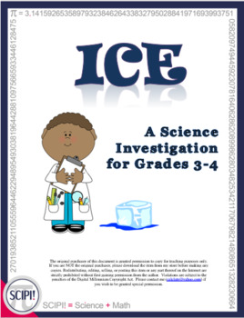 Ice Investigation: A Science Inquiry for Grades 3-4 (Uses the Scientific Method)