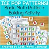 Early Math Pattern Building Activity - Ice Pop Patterns!