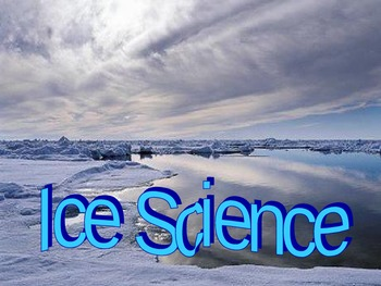 Ice Science Unit