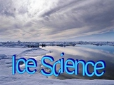 Ice Science Unit