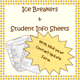 Ice breakers, student info sheets, & contact info update sheets