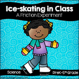 Ice-skating in the Classroom: A Friction Experiment