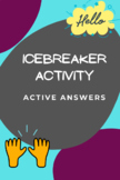 Icebreaker Activity - Active Answers
