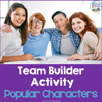 Team Builder or Icebreaker Activity with Popular Characters