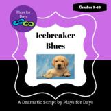 Icebreaker Blues - A script by T. Castellano