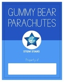 Gummybear Parachutes- STEM Activity