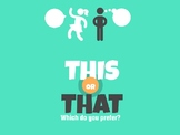 Icebreaker Game- This or That