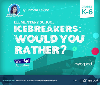 Icebreaker: Would You Rather? (Elementary)