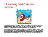 Icebreaker for ELL Something I didn't do this summer
