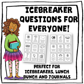 Icebreakers For Everyone!--135 Conversation Starters