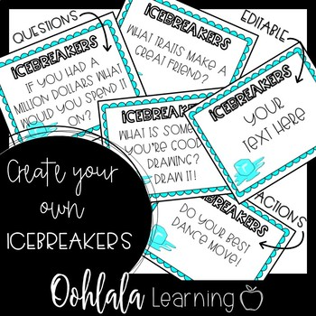 Icebreakers: Getting to Know You